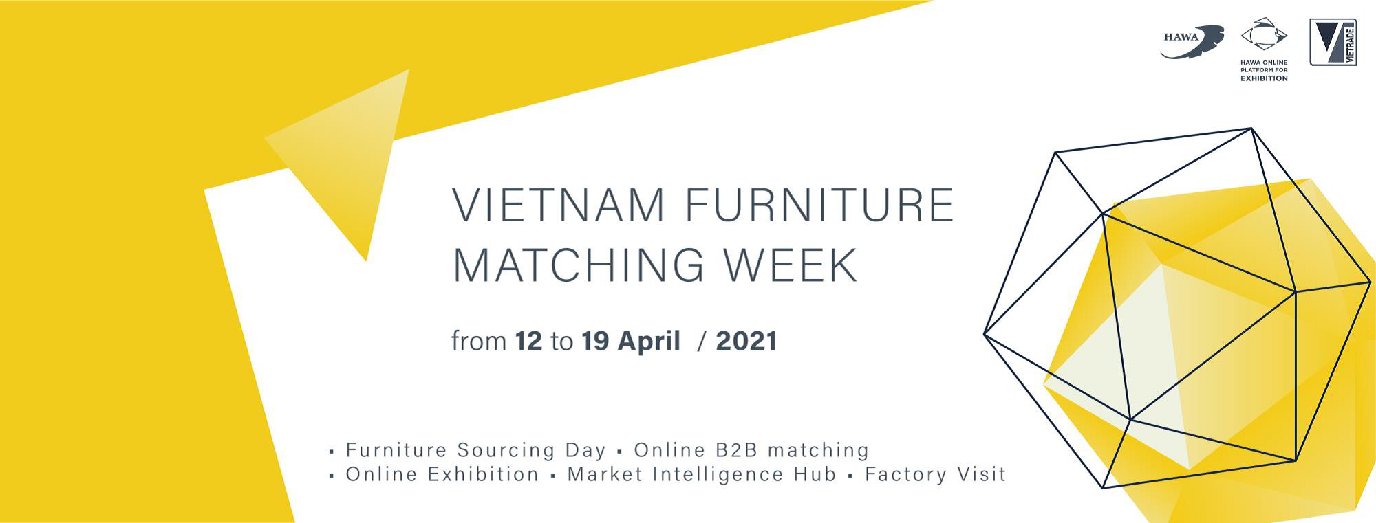 Vietnam Furniture Matching Week, April 12-19, 2021